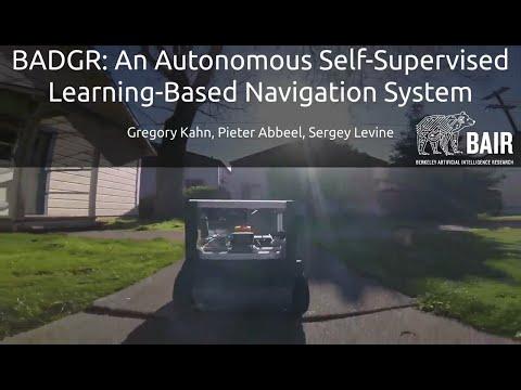 BADGR: An Autonomous Self-Supervised Learning-Based Navigation System