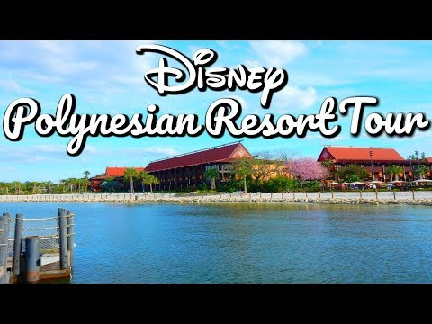 DISNEY POLYNESIAN RESORT TOUR | FEB - MARCH 2017