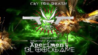 ☣ Xperiment - Bloodgame 320kbps ☣