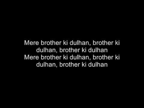 Mere Brother Ki Dulhan  Title Sg  With Lyrics!