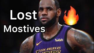 LeBron James Mix~ Lost motives (NBA Youngboy)