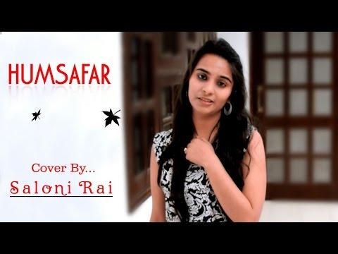 Humsafar | Badrinath Ki Dulhania | Akhil Sachdeva | Saloni Rai ( Female Cover)