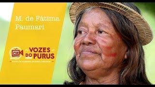 Vozes do Purus: Depoimento Maria de Fátima Paumari