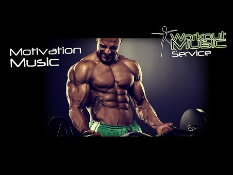 Motivation Music   Workout motivation music