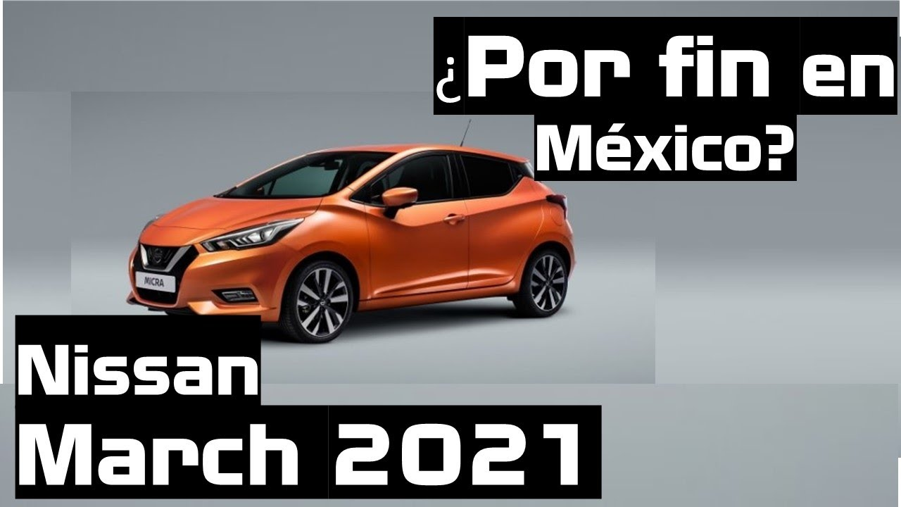2021 Nissan March Mexico Columbia Redesign