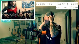 blink-182 - Adam's Song (Collab Cover)