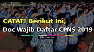 Download Video Berikut Berkas Wajib Persyaratan Pendaftaran Tes CPNS 2019! MP3 3GP MP4