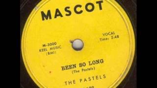 PASTELS    Been So Long    DEC '57