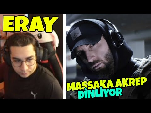 Eray – Massaka Akrep Dinliyor !!