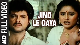Jind Le Gaya Full Song | Aap Ke Sath | Anil Kapoor, Smita Patil - yt to mp4