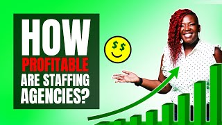 How Profitable Are Staffing Agencies?