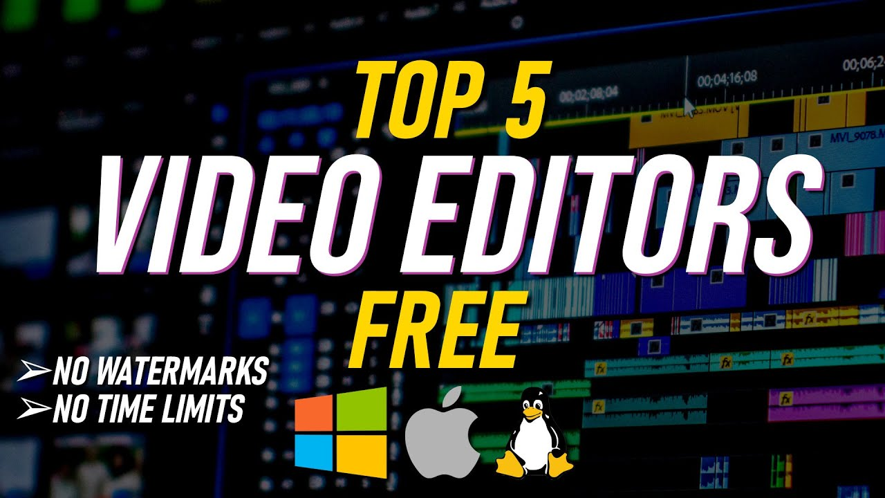 Download Top 5 Best FREE VIDEO EDITING Software (2021)