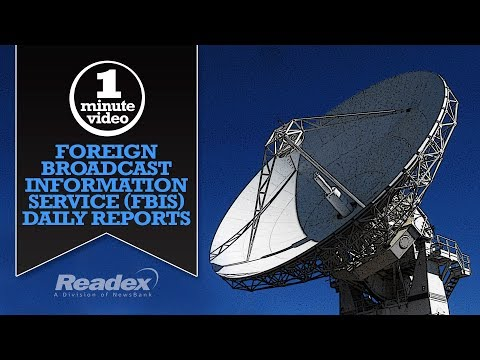 1-MINUTE VIDEO Foreign Broadcast Information Service (FBIS) Daily Reports
