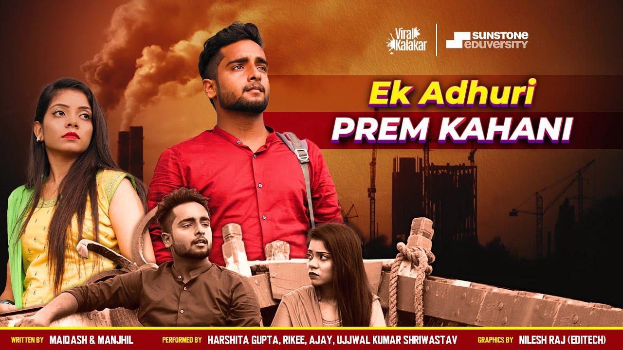 Download Ek Adhuri Prem Kahani || Emotional Video || Viral Kalakar