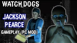 Watch Dogs - Play as Jackson Pearce Gameplay (PC Mod) [1080p] TRUE-HD QUALITY