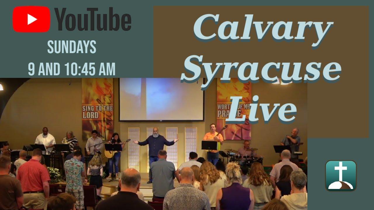 Calvary Syracuse Online! 7-11-21