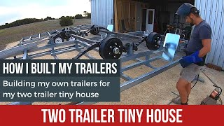Two Trailer Tiny House - How I Built My Own Tiny House Trailers  Time Lapse