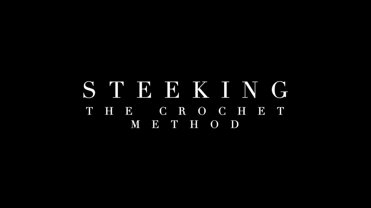 Steeking - Crochet Method (ABRIDGED)