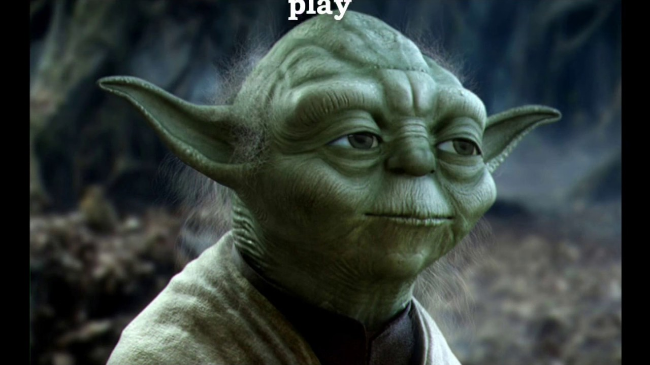 Quotes by Yoda - YouTube