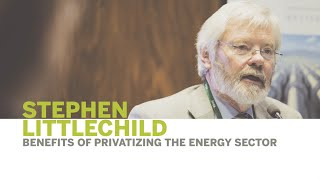 Thumbnail Stephen Littlechild | Benefits of Privatizing the Energy Sector