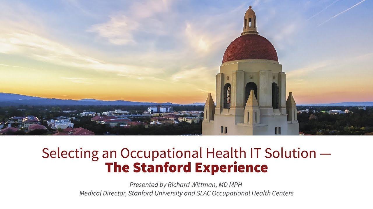 selecting an occupational health IT solution — the Stanford