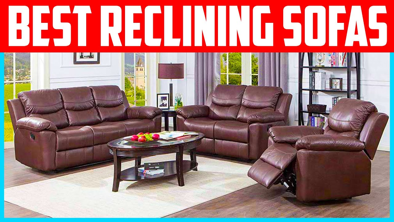 Top 5 Best Reclining Sofas 2020 Reviews Youtube