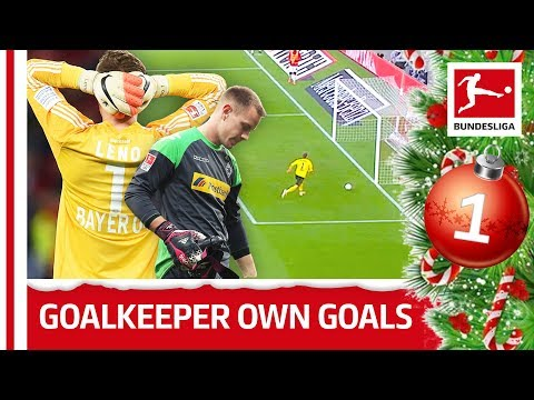 Top 10 Goalkeeper Own Goals   Bundesliga 2018 Advent Calendar 1