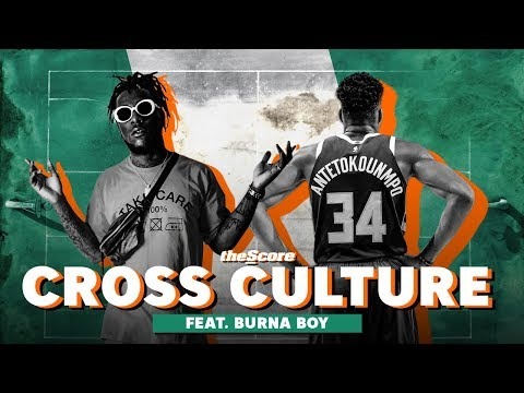 theScore's Cross Culture debuts with Nigerian sensation Burna Boy
