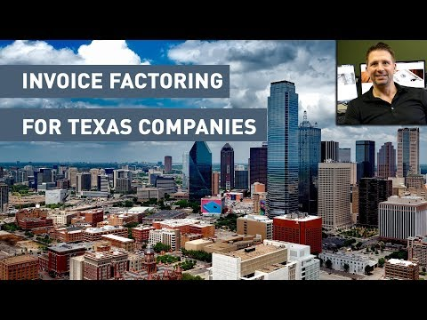 Invoice Factoring for Texas Companies