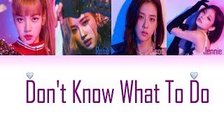 Baixar BLACKPINK - Don't Know What To Do (Color Coded Lyrics Eng/Rom/Han/가사)