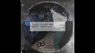Brokenears - Feeling Good (Original Mix)