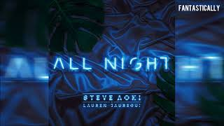 Steve Aoki x Lauren Jauregui - All Night (Chipmunks Version)