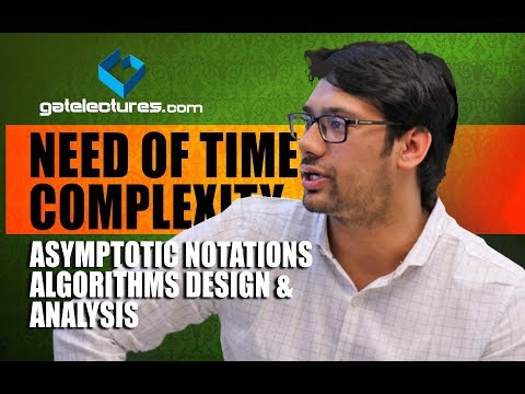01 What is the Need of Time Complexity - Asymptotic Notations - Algorithms Design & Analysis