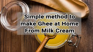 DIY Ghee at home | How to make Homemade Ghee from Milk Cream | MAKING GHEE FROM MILK CREAM