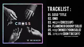 [Full Album] WINNER - 'CROSS' | The 3rd Mini Album — TRACKLIST