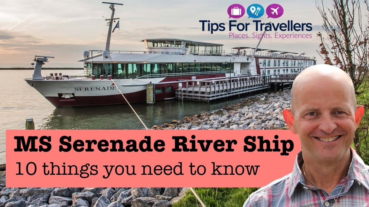 MS Serenade River Cruise Ship Things You Need To Know YouTube - 10 best european river cruises 2