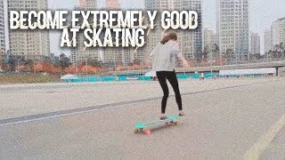 ❝ become extremely good at  skating ❞ ✺ forced sublimi...