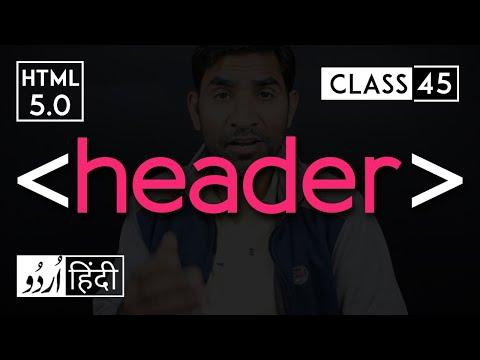Header Tag - Html 5 Tutorial In Hindi/urdu - Class - 45