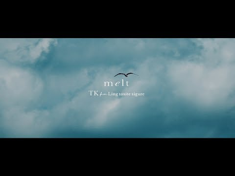 TK from 凛として時雨 『melt (with suis from ヨルシカ)』