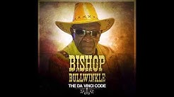 Bishop Bullwinkle  - You Do too [Explicit]