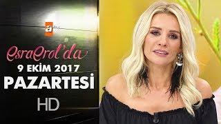 Esra Erol'da 9 Ekim 2017 Pazartesi - 456. Bölüm