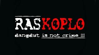 RasKoplo - Bojone Tanggane OK   Hiphop Dangdut Mp3