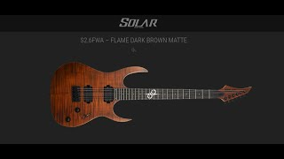 Solar Guitar - S2.6FWA – FLAME DARK BROWN MATTE - REVIEW