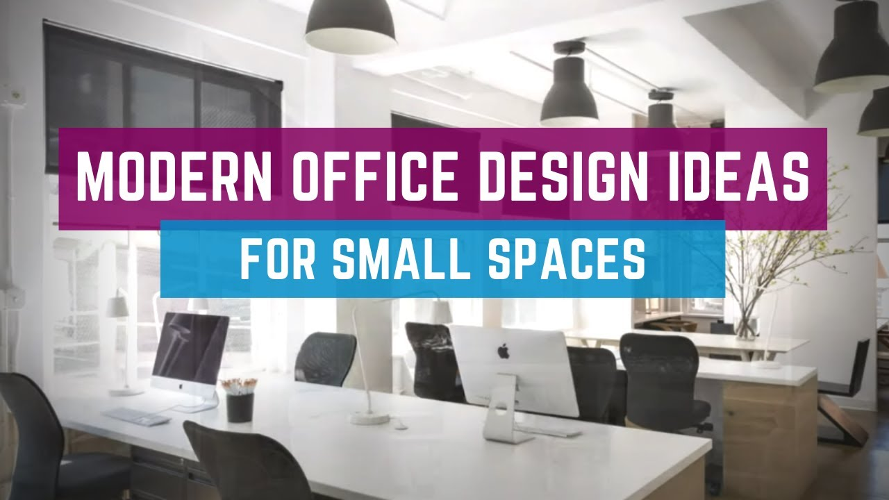Modern Office Design Ideas For Small Spaces Youtube