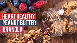 Heart Healthy Peanut Butter Fluff Granola   Tiger Fitness