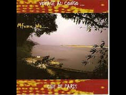 Medley CBE de Paris: Mfumu i Mvungi, Oyaya, ..., Obelema