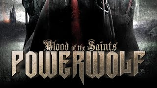 Powerwolf – Blood of the Saints (FULL ALBUM)