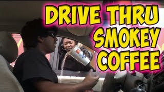 Drive Thru Smokey Coffee