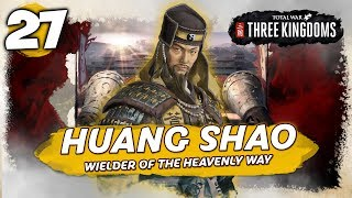 DEFENDER OF THE YELLOW RIVER! Total War: Three Kingdoms - Huang Shao - Romance Campaign #27