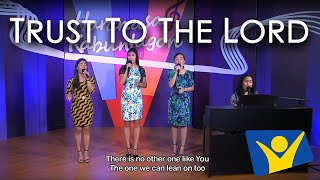 Video Trust to the Lord download MP3, 3GP, MP4, WEBM, AVI, FLV Agustus 2018